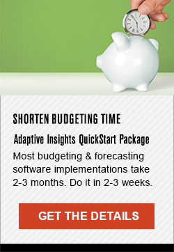 Shorten Budgeting Time - Adaptive Insights Jump Start Package