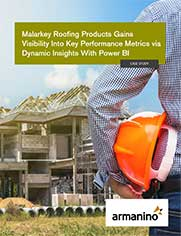 Case Study - Malarkey Roofing Gains Visibility into Key Performance Metrics with Power BI
