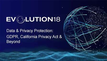 Data and Privacy Protection-GDPR-California Privacy Act and Beyond
